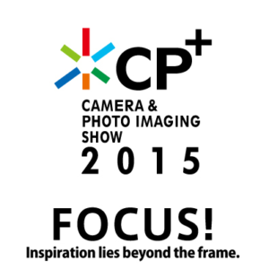 CP+ 2015 Highlights Micro Four Thirds